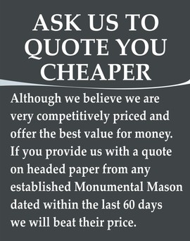 We will beat any genuine quote from any monumental mason in devon